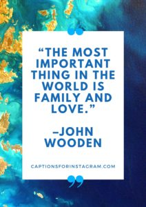 Best Quotes for Family Pictures