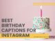 Best Birthday captions for instagram