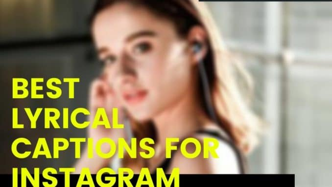 Best Lyrical Captions for Instagram Whatsapp status Quotes.