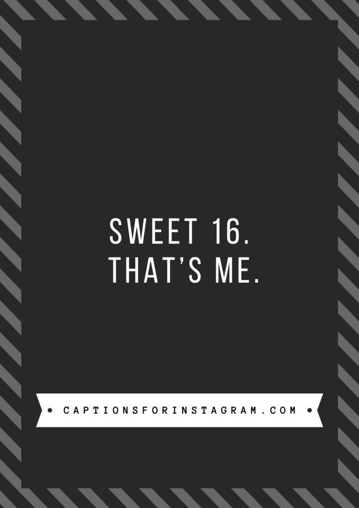 16th Birthday Captions