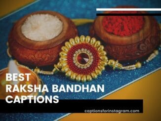 Best raksha bandhan Captions