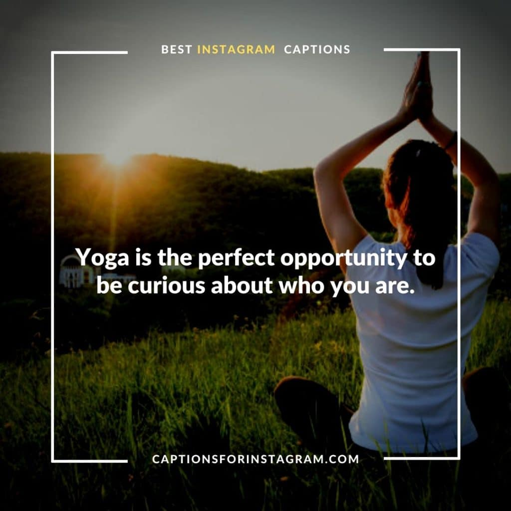 Inspirational Yoga Captions and Quotes